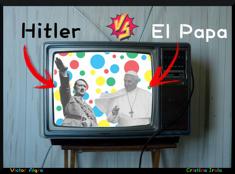 Hitler vs El Papa